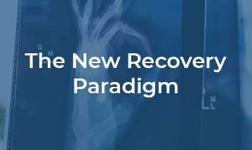 The New Recovery Paradigm
